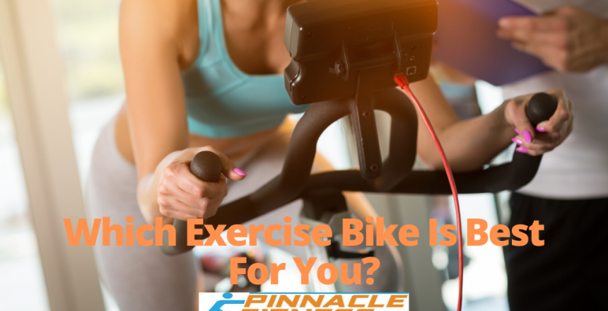 Which exercise bike is best for you?